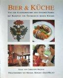 Bier und Küche - Von der Klosterbrauerei: Reinartz, Michael als