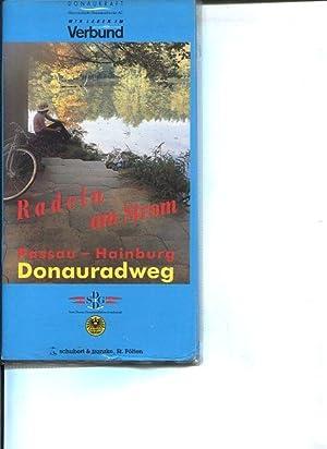 Donauradweg. Passau - Hainburg. Radeln am Strom. Donauradweg-Führer und -Karte.: ...