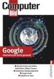 Google. Internetsuche leicht gemacht. Gezielt suchen und: Prinz, . und