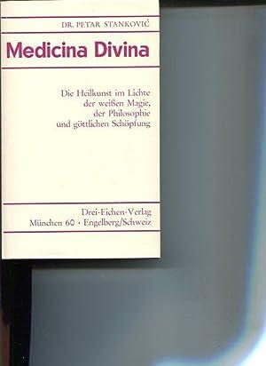 Medicina divina. die Heilkunst im Licht der: Stankovic Petar:
