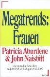 Megatrends - Frauen.: Aburdene, Patricia und