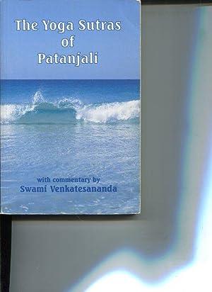 The Yoga Sutras of Patanjali.: Venkatesananda, Swami: