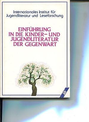 Einführung in die Kinder- und Jugendliteratur der Gegenwart. Internationales Institut für...