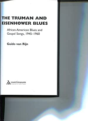 The Truman and Eisenhower Blues. African-American Blues and Gospel Songs, 1945-1960 - Underground&#...