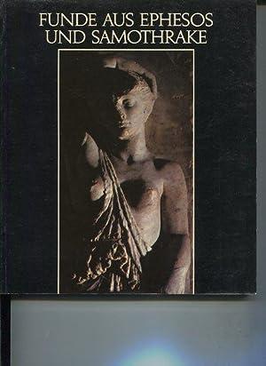Funde aus Ephesos und Samothrake. Katalog der