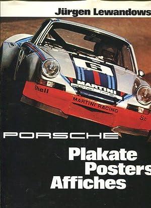 Porsche - Plakate, Posters, Affiches. Mit e.: Lewandowski, Jürgen [Bearb.]: