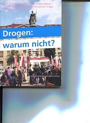 """Drogen: warum nicht? Eine Publikation der Organisation BALD """"Luzerner Bürgeraktion Leben ..."""
