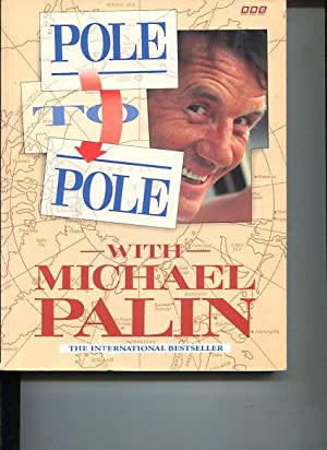 Pole to Pole. Photographs by Basil Pao.: Palin, Michael: