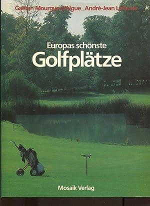 Europas schönste Golfplätze.: Mourgue d'Algue, Gaetan