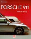 Porsche 911 - forever young.: Aichele, Tobias: