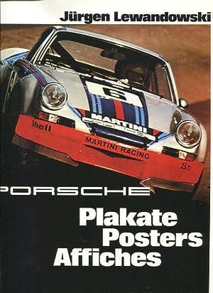 Porsche - Plakate, Posters, Affiches. Mit einem: Lewandowski, Jürgen [Bearb.]: