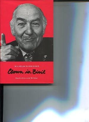 Clown in Zivil. Gedichte und Bilder. Zum 60. Geburtstag des Autors.: Rudnigger, Wilhelm: