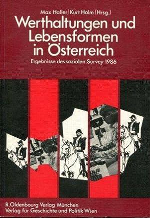 Werthaltungen und Lebensformen in Österreich. Ergebnisse des Sozialen Survey 1986.: Haller, ...