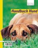 Handbuch Hund. Ein Stadtführer für Tierfreunde und alle, die in Wien einen Hund haben ...