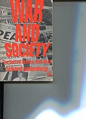 War and Society: The United States 1941-1945.: Polenberg, Richard: