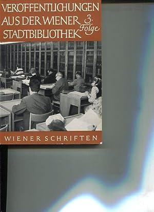 Veröffentlichungen aus der Wiener Stadtbibliothek 3. Folge.: Autorenkollektiv: