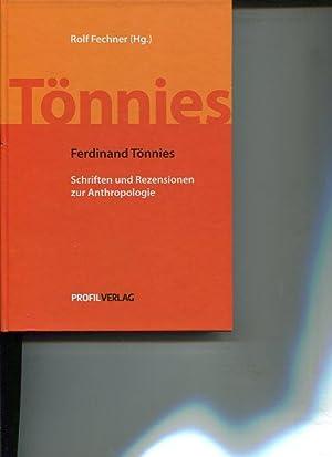 Schriften und Rezensionen zur Anthropologie. Materialien der Ferdinand-Tönnies-Arbeitsstelle ...
