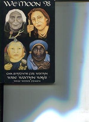We'Moon 98. Gaia Rhythms for Womyn. Wise Womyn Ways. Wege weiser Frauen. Astrologischer ...