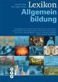 Lexikon Allgemeinbildung. Peter Egger (Hrsg.). Mit Beitr. von: Claudio Caduff .: Plüss, Daniela [...