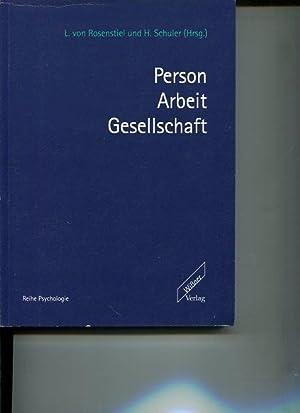 Person - Arbeit - Gesellschaft. Festschrift für Hermann Brandstätter.: Rosenstiel, Lutz ...