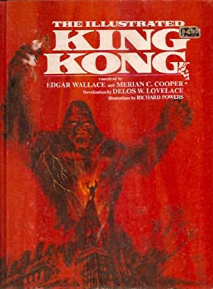 The Illustrated King Kong: Wallace, Edgar; Cooper,