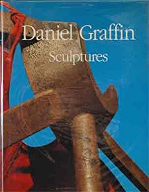 Daniel Graffin: Sculptures (English and French Edition): White, Kenneth; al, et