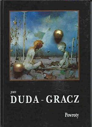Jerzy Duda-Gracz__Powroty/Returns: Agaton