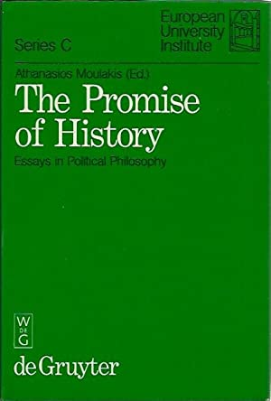 The Promise Of History: Essays in the