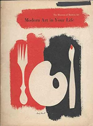 Modern Art in Your Life second edition: Goldwater, Robert