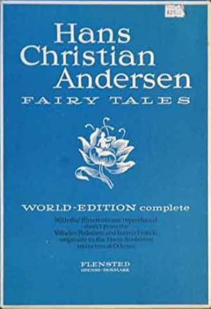 Fairy Tales__World-Edition Complete__With the Illustrations Reproduced Direct: Andersen, Hans Christian