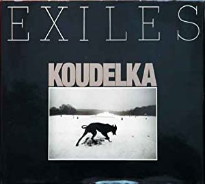 Exiles__Revised and Expanded Edition: Koudelka, Josef