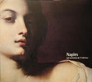 Naples : Les lumieres de l'interieur: Lucarelli, Francesco; Marotta,