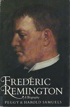 Frederic Remington: Samuels, Peggy; Samuels,