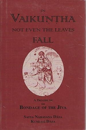 In Vaikuntha Not Even the Leaves Fall: Dasa, Satya Narayana;