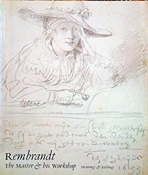Rembrandt: The Master and His Workshop: Drawings: Bevers, Dr. Holm;