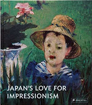 Japan's Love for Impressionism__ From Monet to: Wolfs, Rein (ed.)