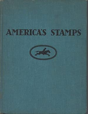 America's Stamps___The Story of One Hundred Years: Petersham, Maud; Miska