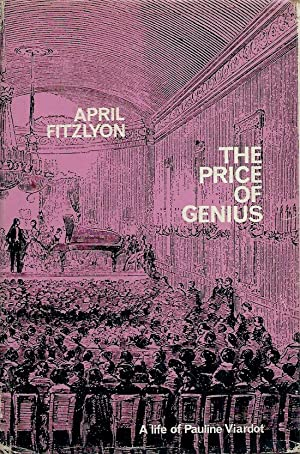 The Price of Genius__A Life of Pauline: Fitzlyon, April