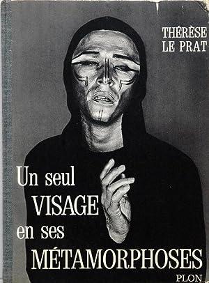 Un seul visage en ses Metamorphoses: Le Prat, Therese