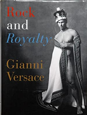 Rock and Royalty: Versace, Gianni