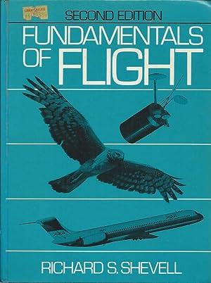 Fundamentals of Flight: Shevell, Richard S.