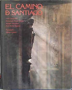 El Camino de Santiago (Spanish Edition): CARANDELL, Luis. LOPEZ