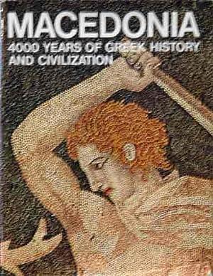 Macedonia: 4000 Years of Greek History and: Sakellariou, M.B. ed.