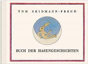Buch der Hasengeschichten. Limitierte und nummerierte Neuauflage: Tom Seidmann-Freud