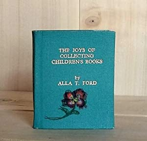 The Joys of Collecting Children's Books: Ford, Alla T.
