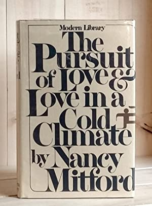 Pursuit of Love & Love in a: Mitford, Nancy