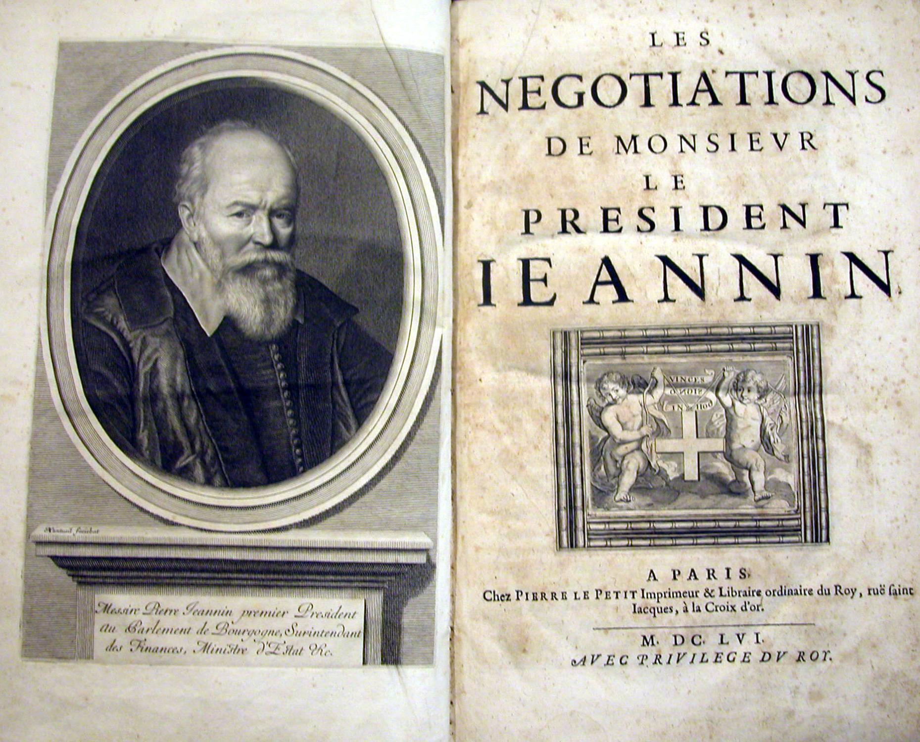 LES NEGOTIATIONS DE MONSIEUR PRESIDENT IEANNIN.: JEANNIN Pierre.