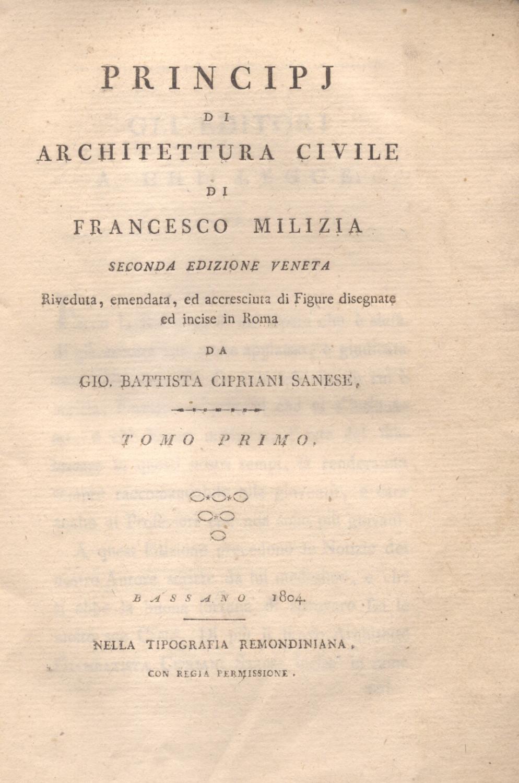 PRINCIPJ DI ARCHITETTURA CIVILE. Seconda edizione veneta riveduta, emendata, ed accresciuta di ...