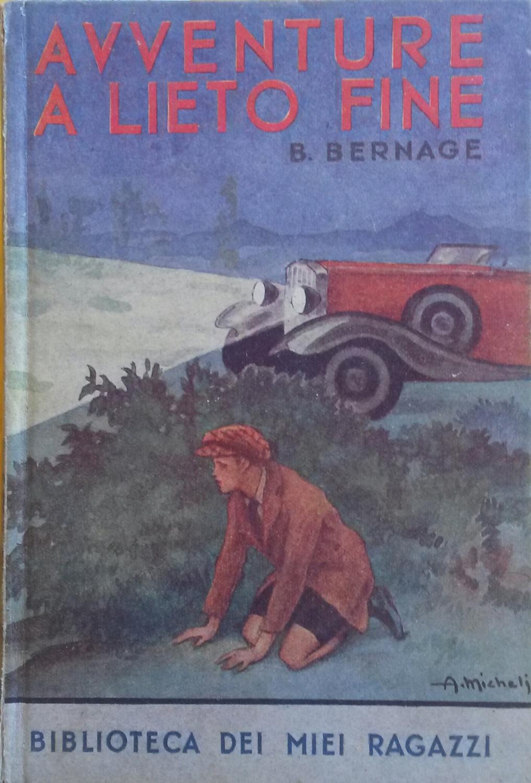 AVVENTURE A LIETO FINE.: BERNAGE Berta.
