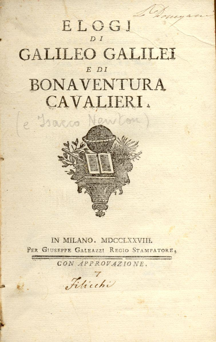 ELOGJ DI GALILEO GALILEI E DI BONAVENTURA: FRISI Paolo.